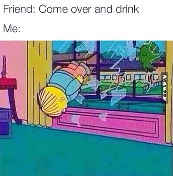 Come over and drink