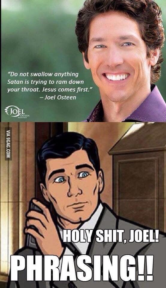 Phrasing Joel!