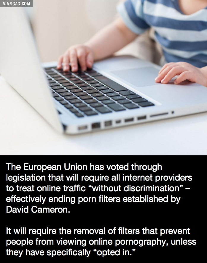 The EU just made porn filters illegal in UK. (All hail net neutrality!)