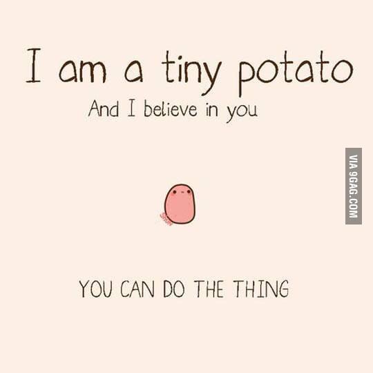 Cause it's a potato