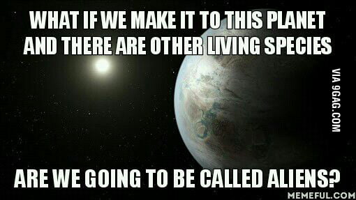 If it's almost identical to the earth there must be someone living there