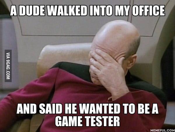 I work at EA We don't test games