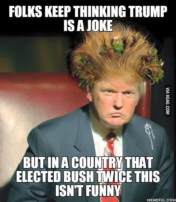 Trump is not a joke