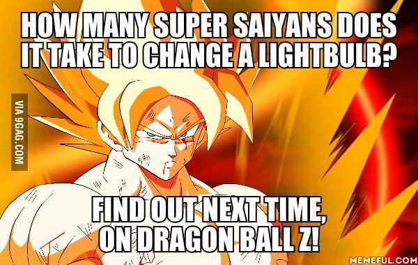 How many Super Saiyans does it take to change a lightbulb?