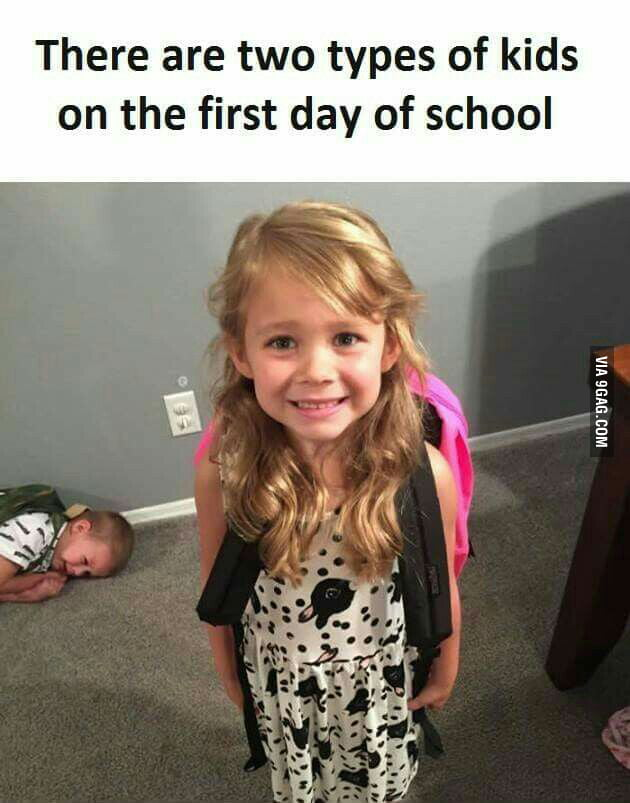 School was good but never on the first day