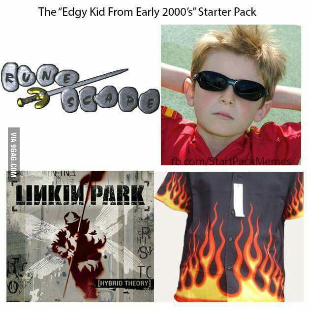 Edgy kid from early 2000s starter kit.