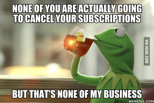 To everybody b*tching about Netflix possibly adding ads