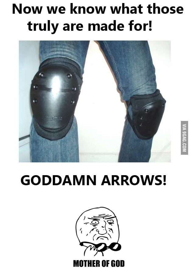 Goddamn arrows!!