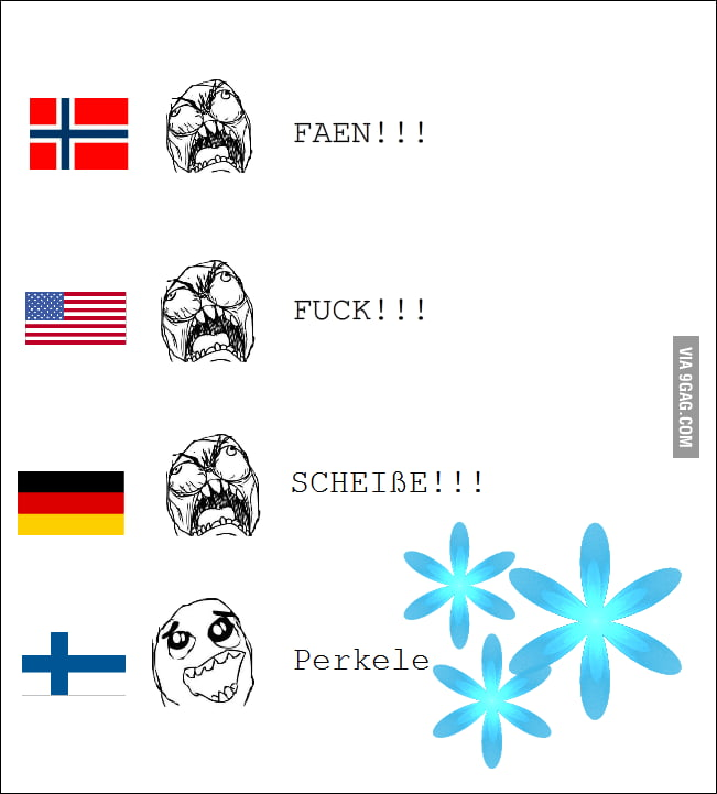 You wanna perkele? Wait what?