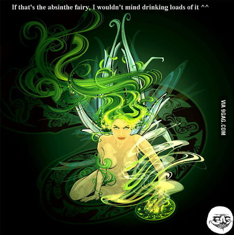 Absinthe Fairy 9gag