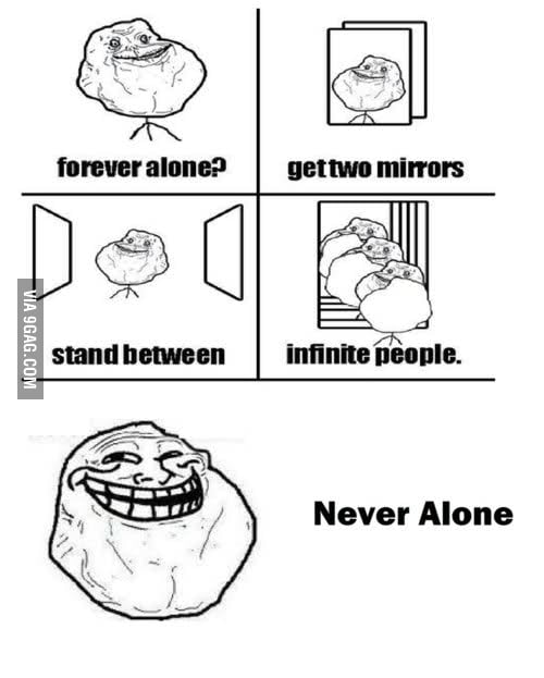 Forever alone no-more