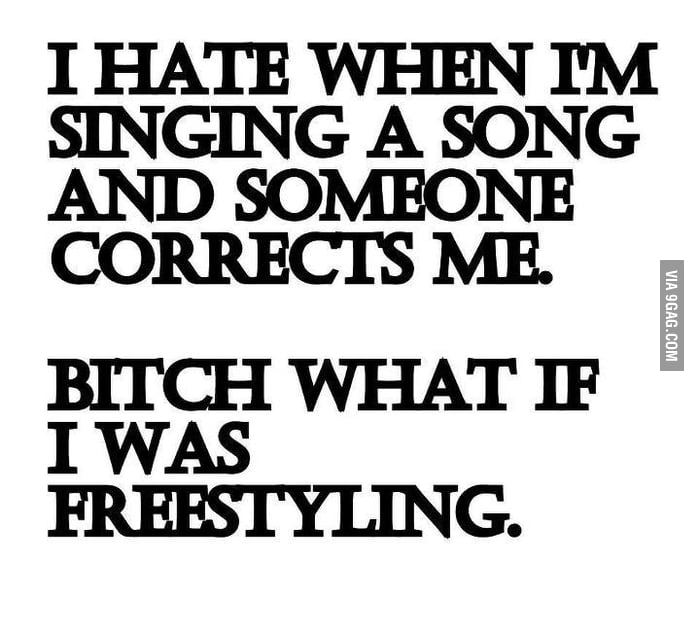 What if I was freestyling!!