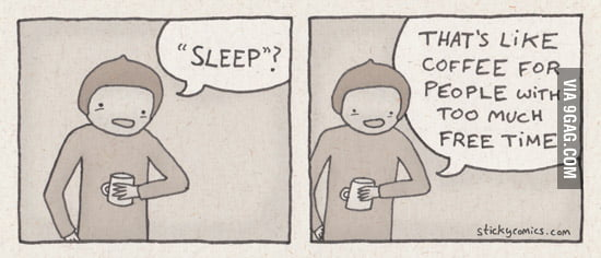 "What's ""sleep""?"