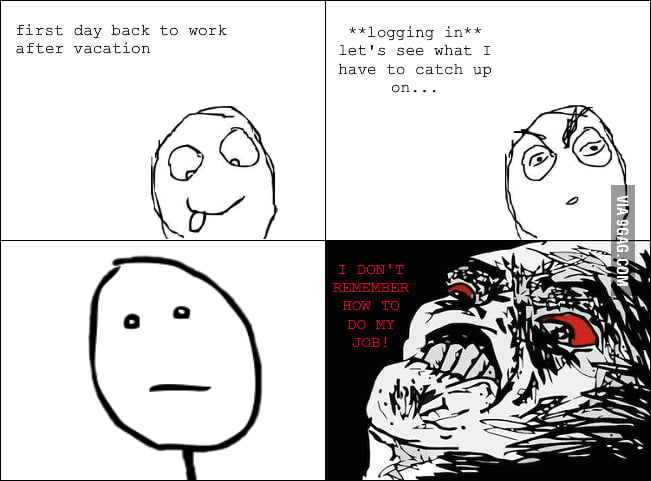 Post-vacation rage
