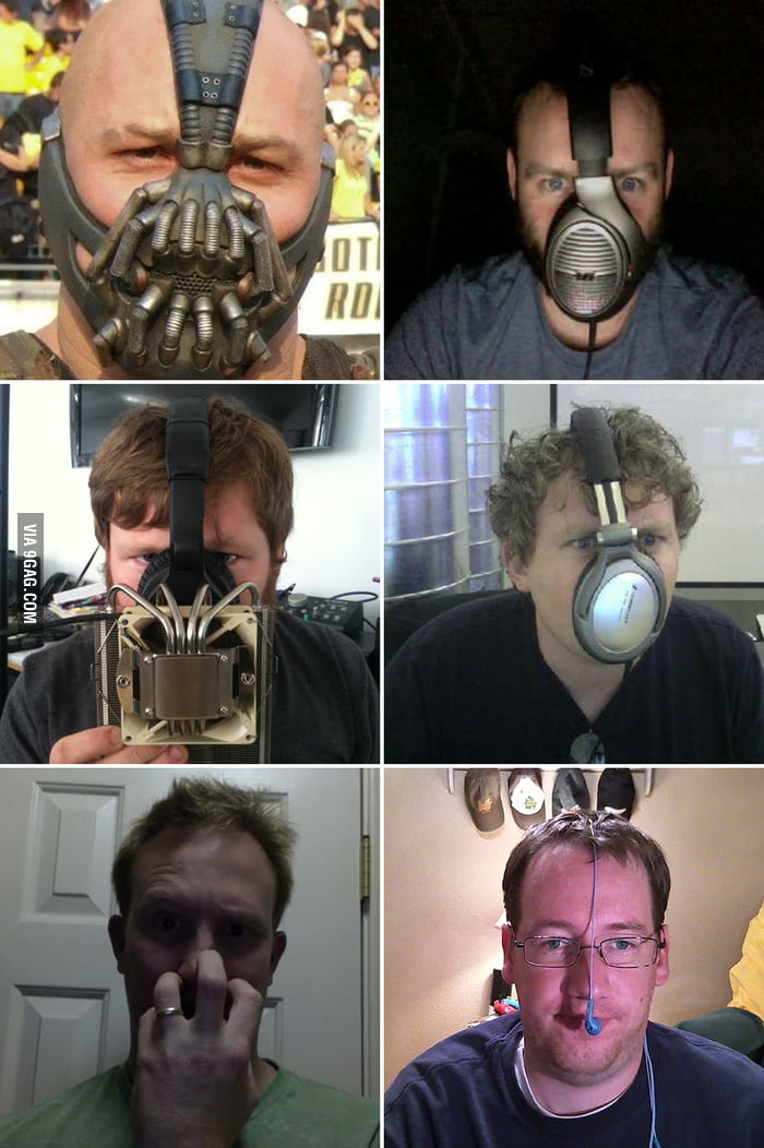 Do I look like Bane?