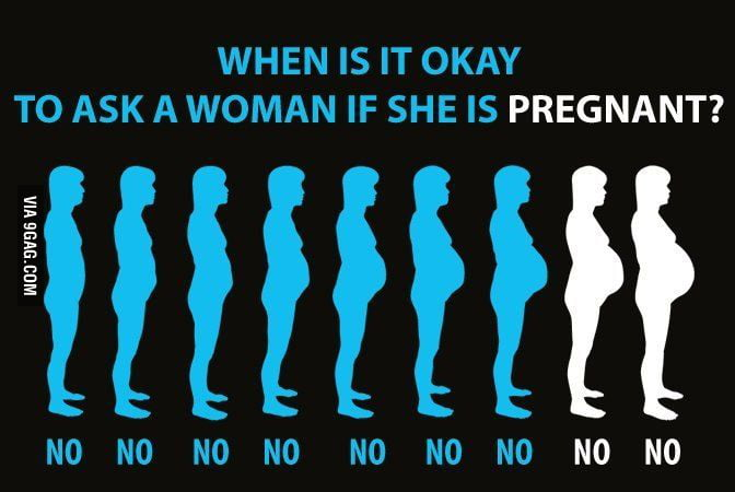 Are you pregnant or what?