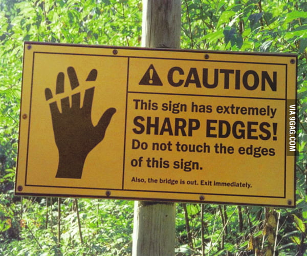 A Very Dangerous Sign!