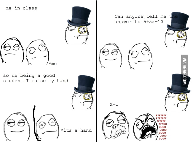 Y U No Raise Your Hand?!