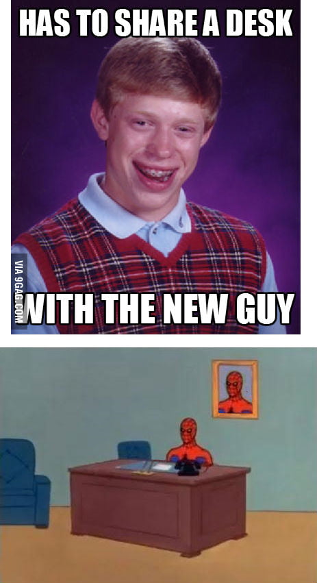 Bad Luck Brian at work