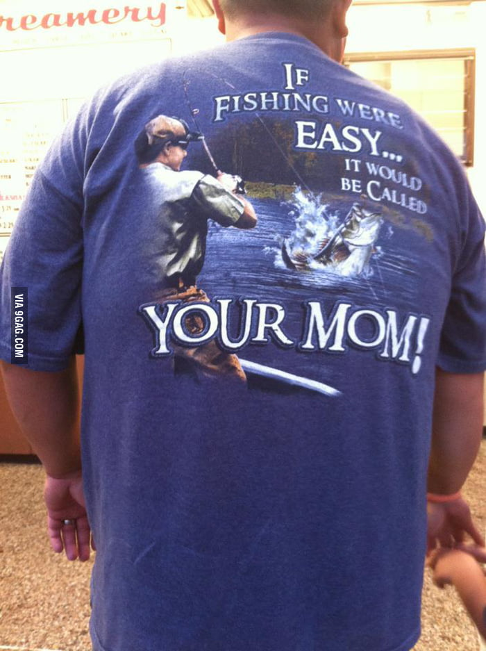If fishing were easy