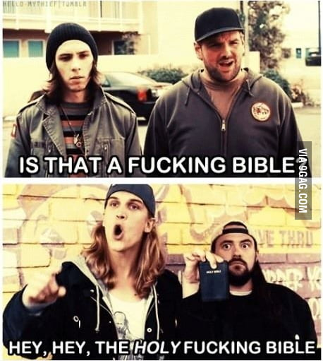Is that a f**king bible?