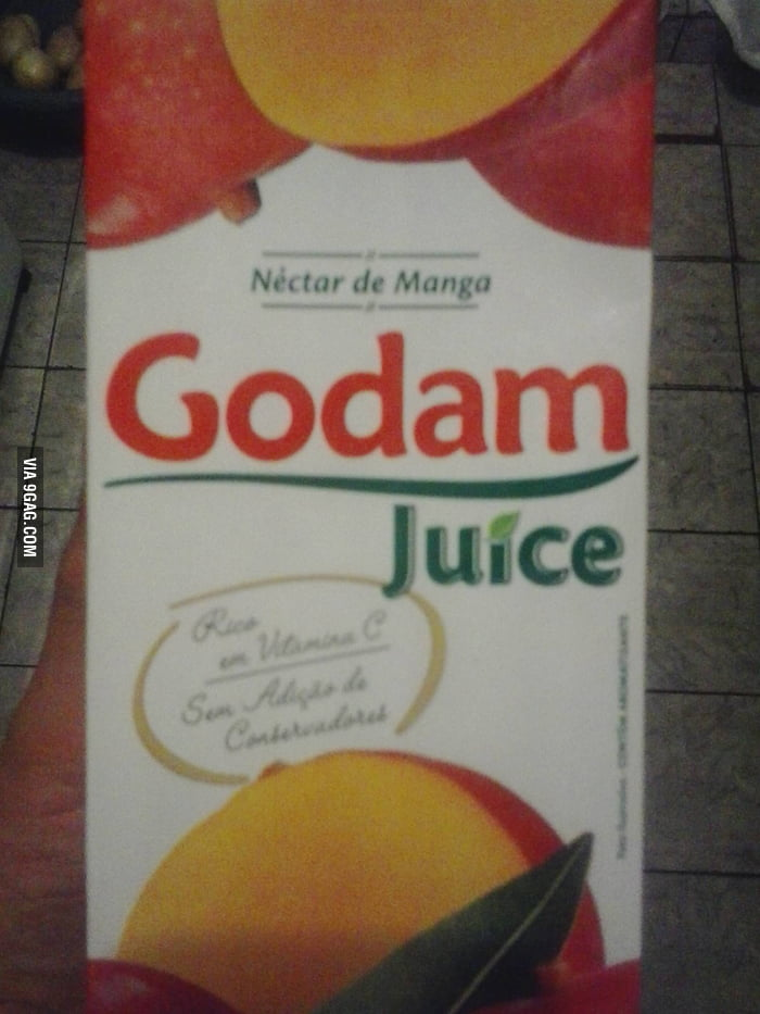 Gimme some of that God damn juice!