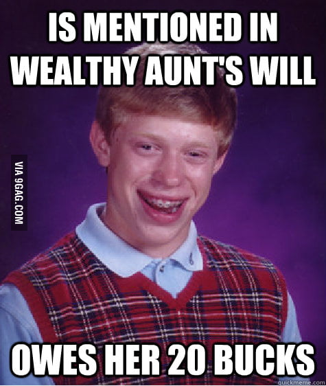 Bad Luck Brian's inheritance