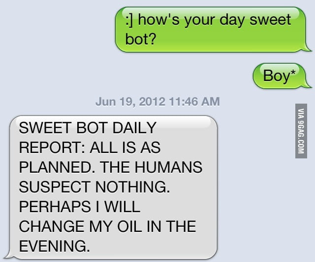 How's your day sweet bot?