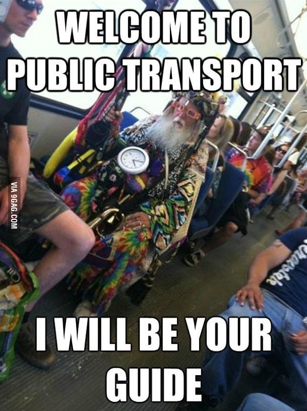 Welcome to public transport!