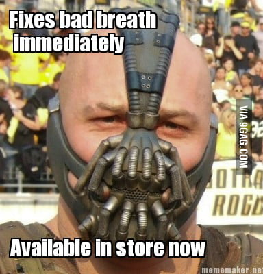 Fixes bad breath...
