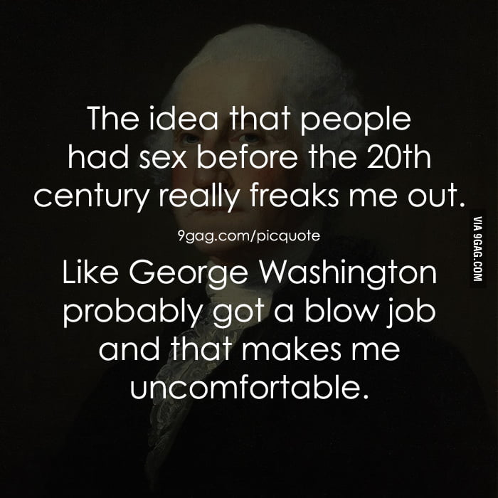 George Washington and Blow Jobs.