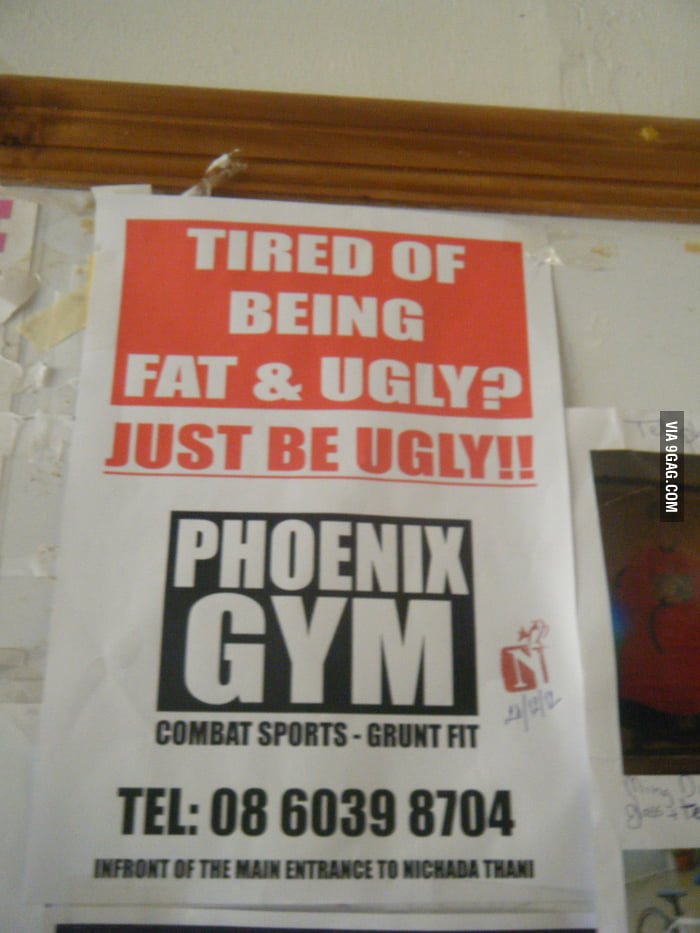 Don't be fat, be ugly