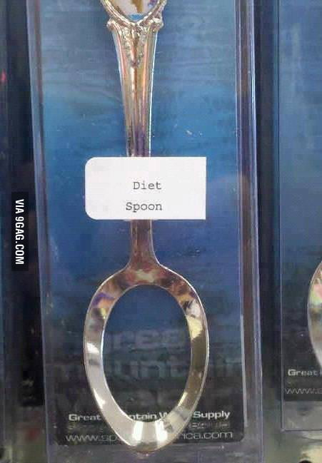 Diet spoon...