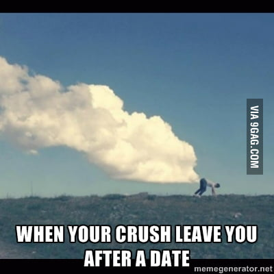 When your crush leave