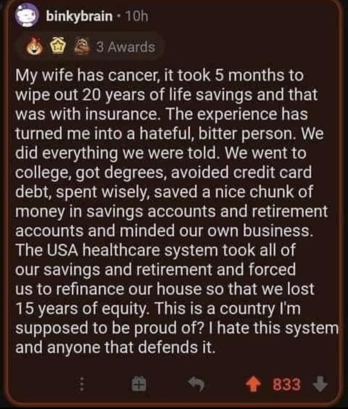 Every Other developed nation: SICK. HELP! / USA: hOw wE GoNnA pAy fOr iT?