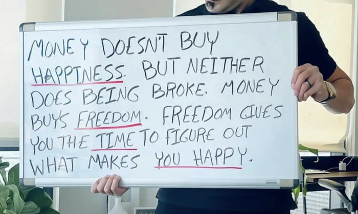 Money is a way to happiness