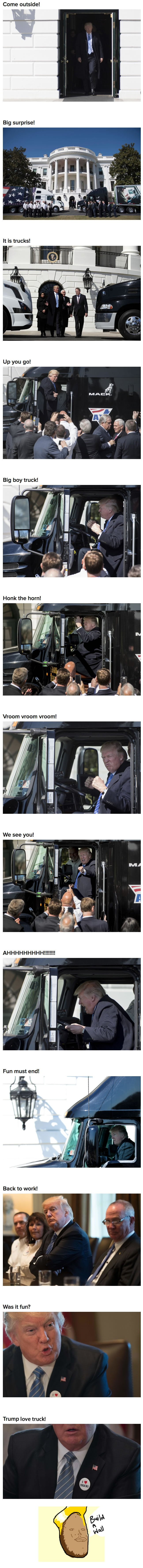 Trump got to sit in a big boy truck because today was a special day!