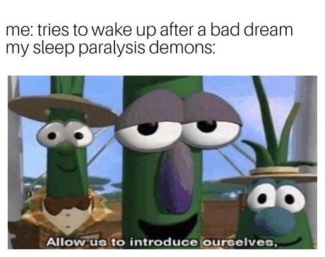Best 30 Sleep Paralysis Fun On 9gag