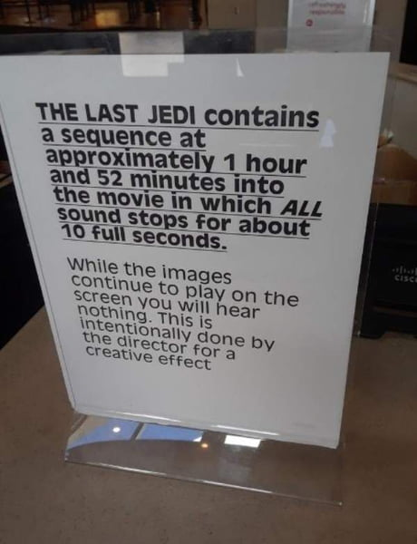 Silence Scene In Star Wars The Last Jedi Causes Theaters To Post Warnings 9gag