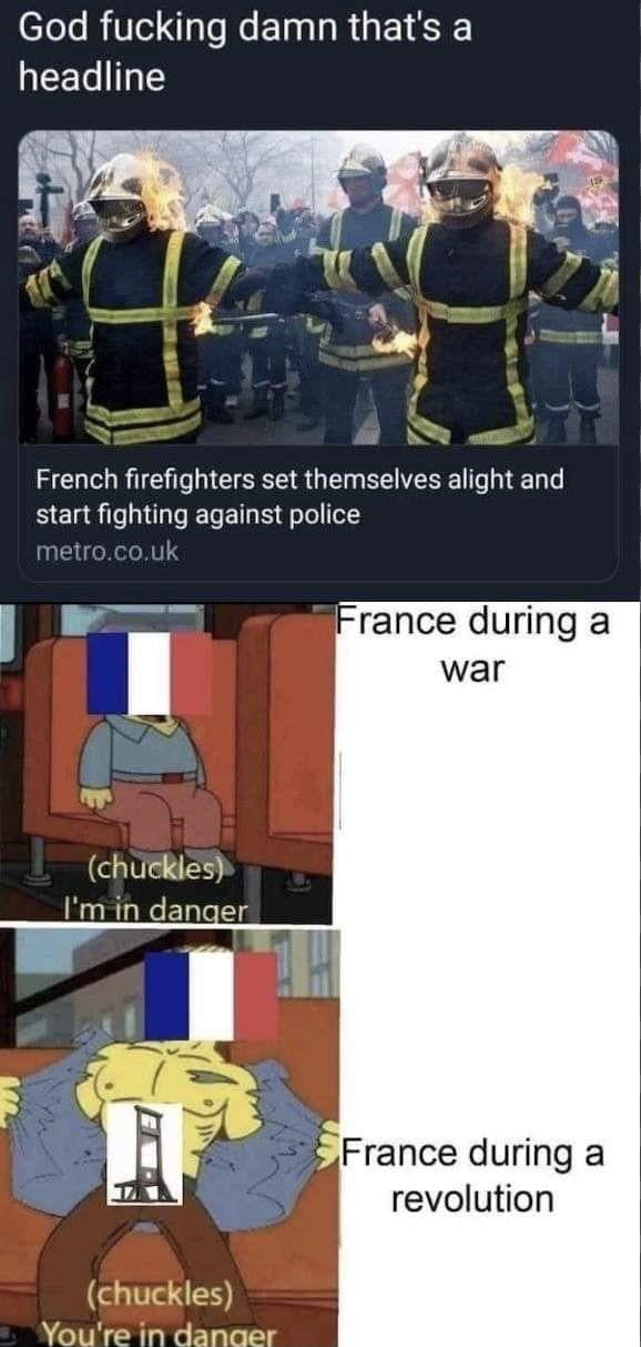 Madlad French firefighers setting themselves on fire to protest