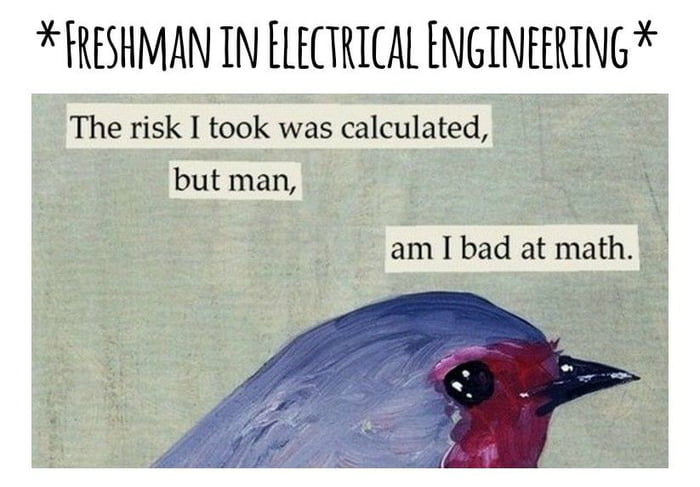 Being an electrical engineer, I can confirm this.
