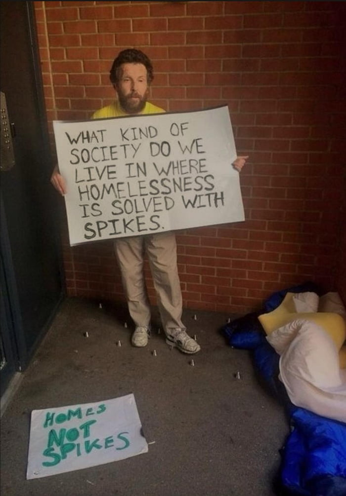 Thinking spikes will solve the homeless epidemic