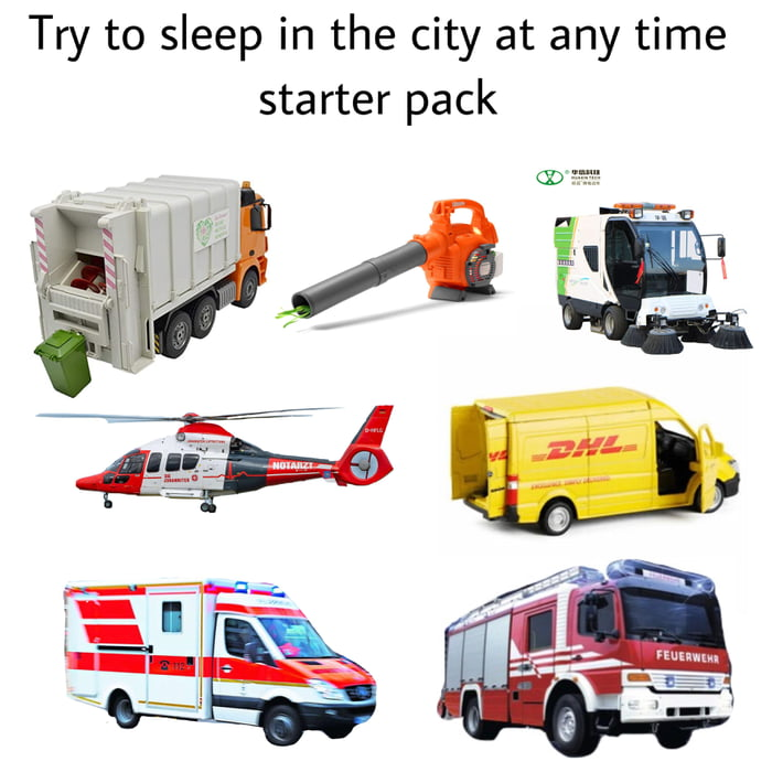 Try to sleep in the city at any time starter pack