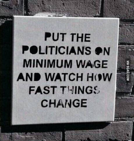 Politicians...