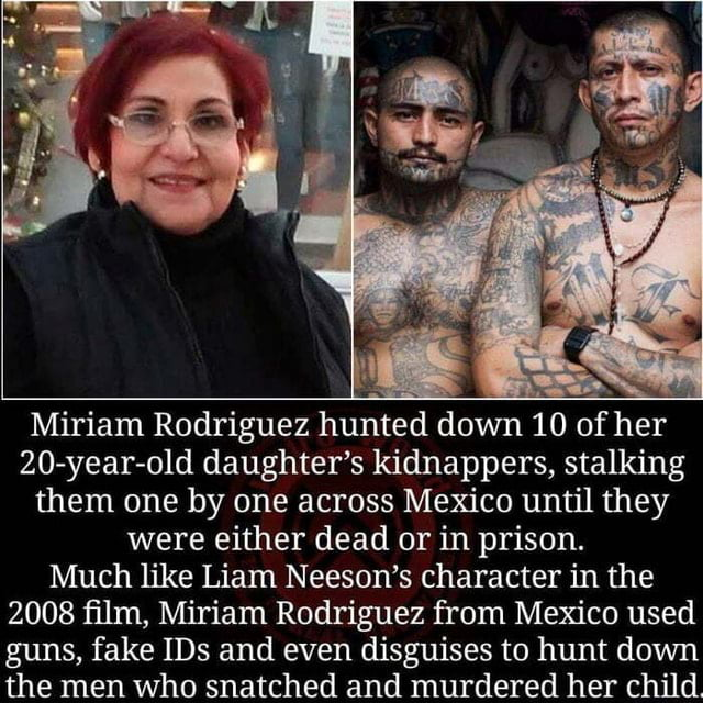 Miriam Rodriguez was one epic woman!