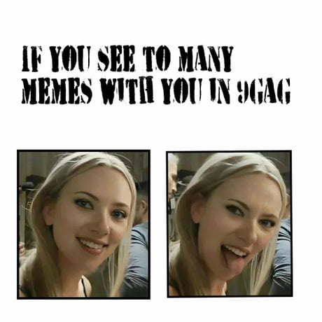 Memes Of You 9gag