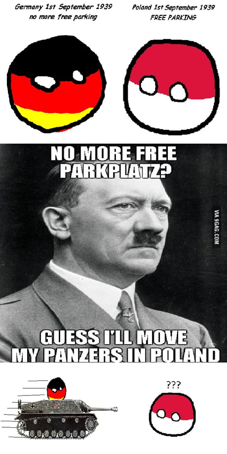 Why Germany Invaded Poland 9gag