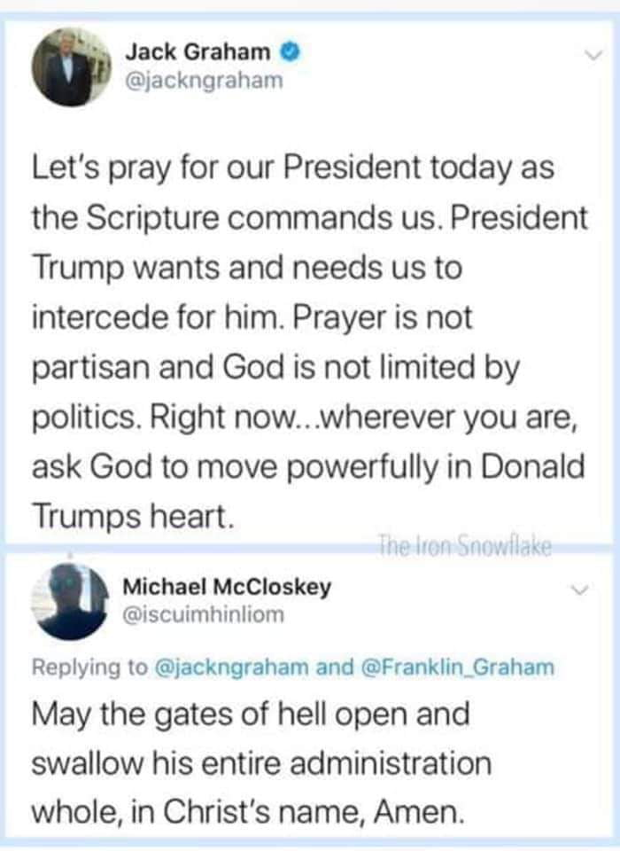 May the gates of hell open and swallow his entire administration whole, in Christ's name, Amen.