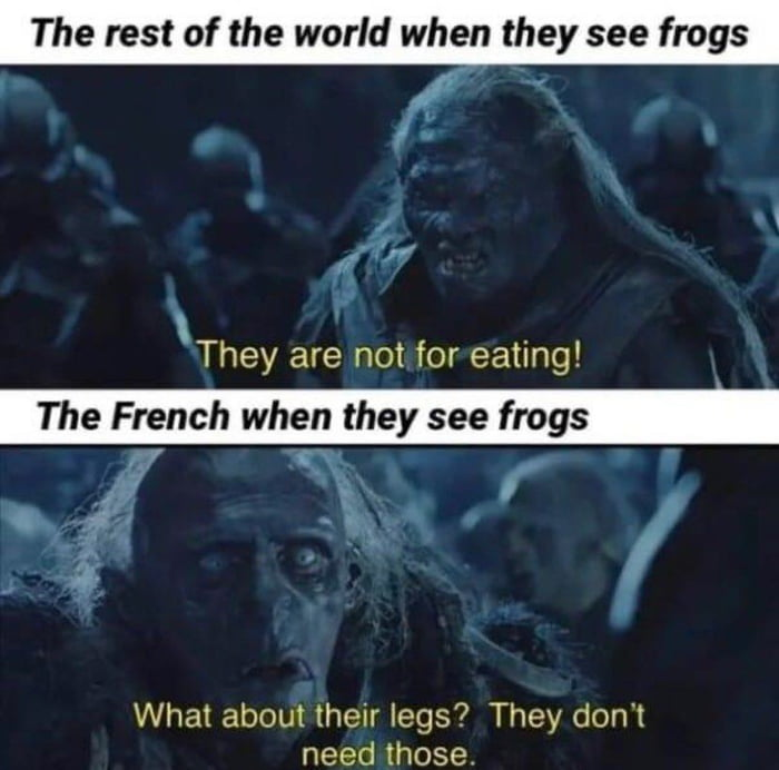 The French...