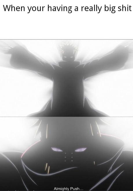 Oh The Pain Of Pushing Shinra Tensei 9gag Share the best gifs now >>>. pain of pushing shinra tensei 9gag